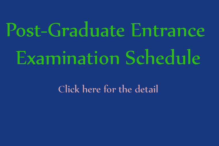 Postgraduate Entrance Examination Schedule