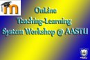 OnLine Teaching-Learning  System Workshop @ AASTU, To All Academic Staff
